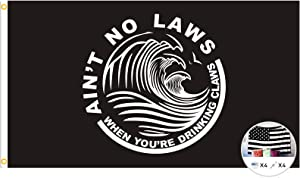 White Claw Flag Ain't No Laws Flags When You're Drinking Claws Banner,3x5 Feet Banner,Funny Poster UV Resistance Fading & Durable Man Cave Wall Flag for Dorm Room Decor,Outdoor,Parties,Tailgates