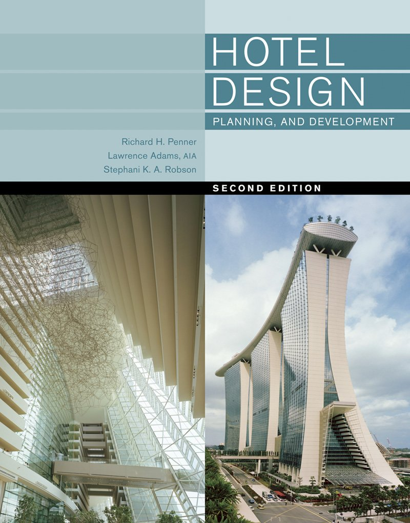 Hotel Design Planning And Development Second Edition Richard H