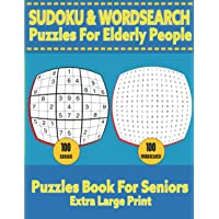 SUDOKU & WORDSEARCH PUZZLES FOR ELDERLY PEOPLE: Extra Large Print | Perfect For People With Limited Eyesight.