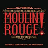 Moulin Rouge! The Musical Original Broadway Cast Recording