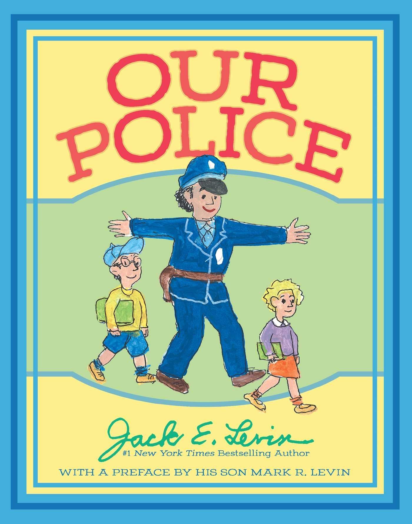 Our Police: Amazon.es: Levin, Jack E., Levin, Jack E., Levin ...