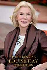 The Essential Louise Hay Collection Kindle Edition