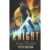 Rebel Sword (Galactic Knight)