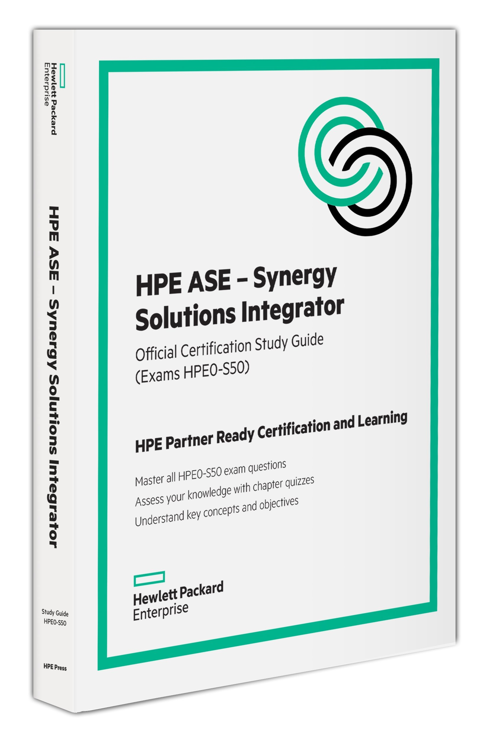 Hpe ase synergy solutions integrator official certification hpe ase synergy solutions integrator official certification study guide hpe0 s50 amazon ken radford fremdsprachige bcher 1betcityfo Choice Image