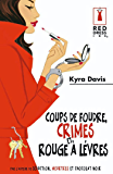 Coups de foudre, crimes et rouge à lèvres (Red Dress Ink)