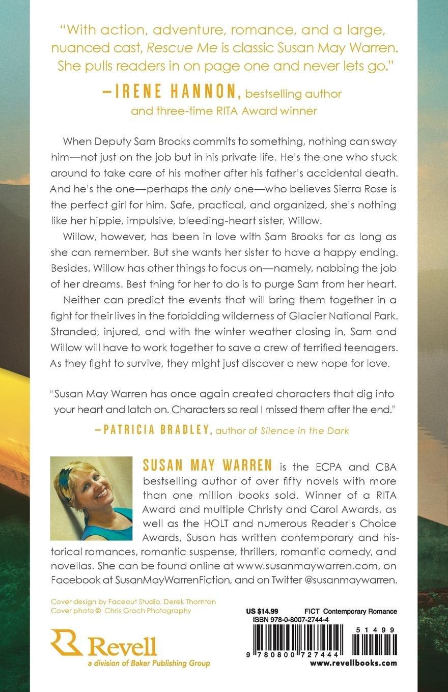 Rescue Me (Montana Rescue): Susan May Warren: 9780800727444: Amazon.com:  Books