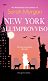 New York, all'improvviso (Da Manhattan con amore Vol. 4)