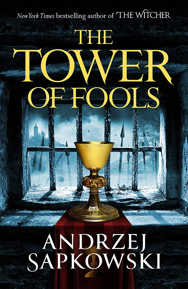 The Tower of Fools: From the bestselling author of THE WITCHER ...