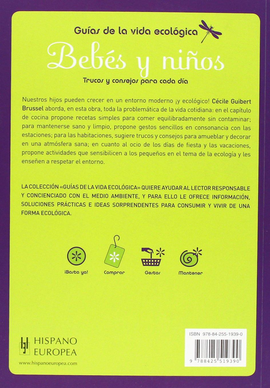 Trucos y consejos para cada dia (Guias de la vida ecologica / Green Living Guides) (Spanish Edition): Cecile Guibert Brussel: 9788425519390: Amazon.com: ...