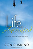 Life, Animated: A Story of Sidekicks, Heroes, and Autism | Now an Award-Winning Motion Picture (Digital Picture Book)