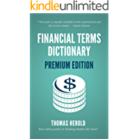 Financial Terms Dictionary - Premium Edition - Over 800 Financial Terms Explained