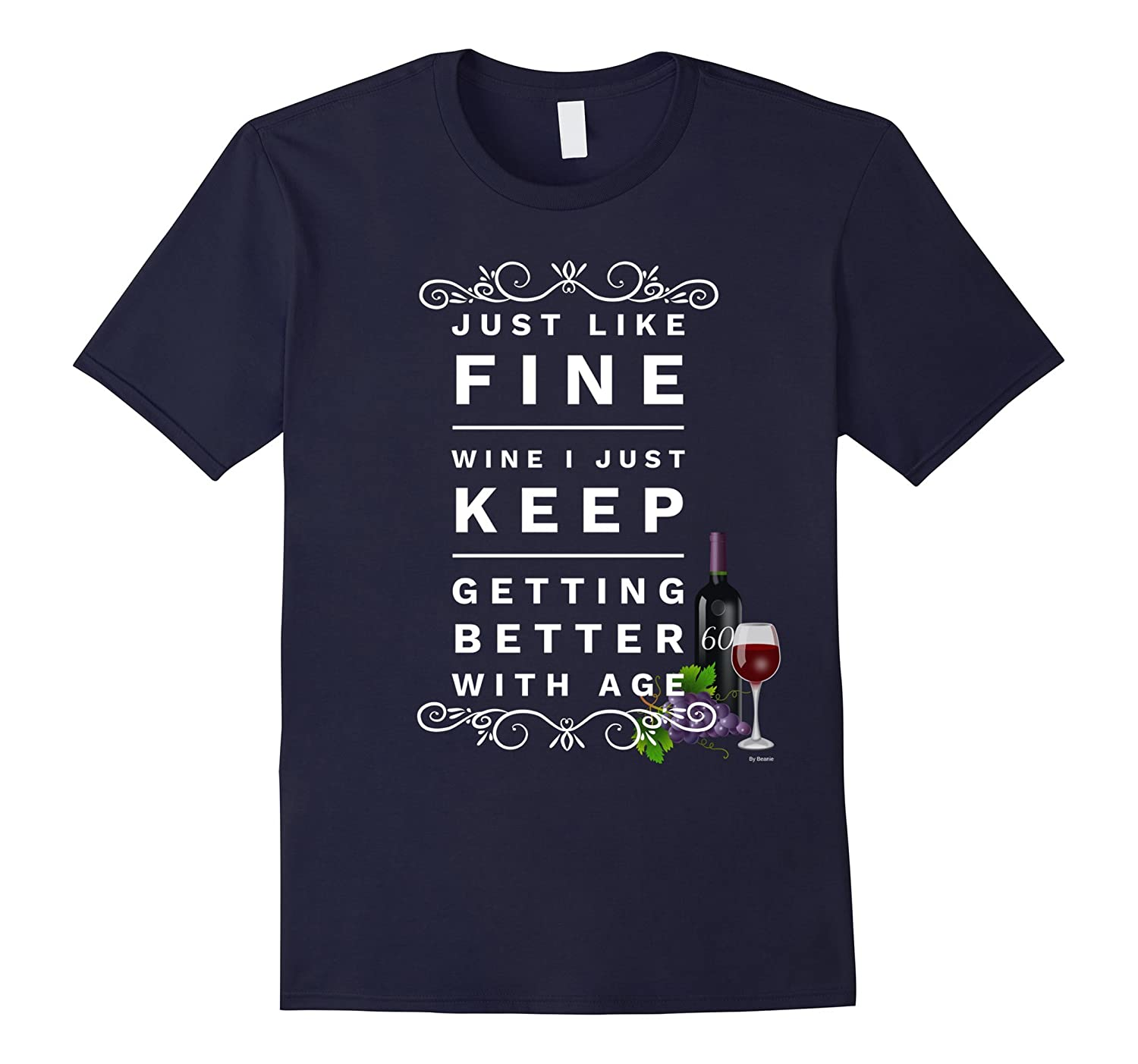 60 Year Old Birthday Gift T shirt Fine 60 Year Old Wine Tee-TH