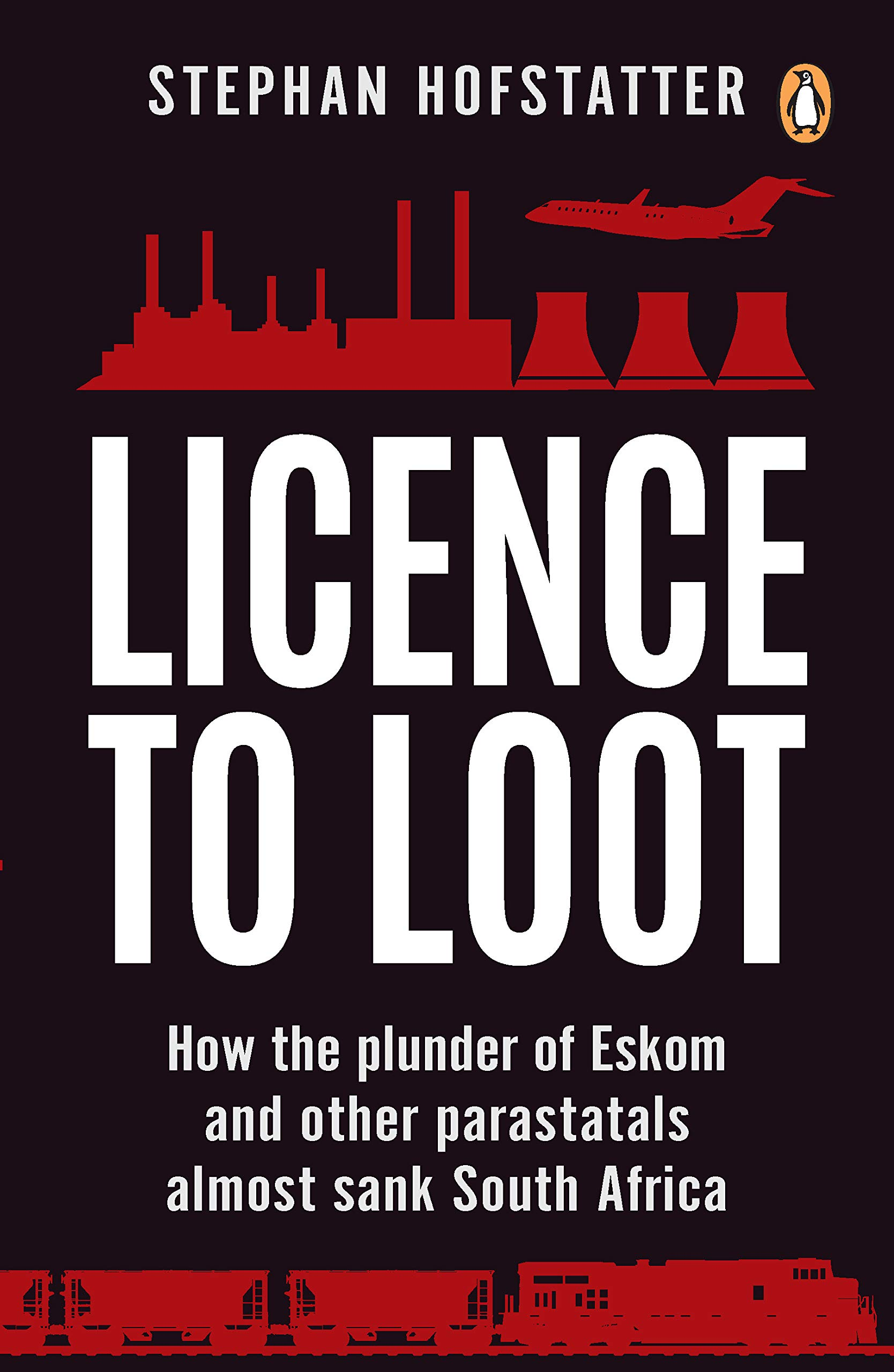 Licence to Loot: How the plunder of Eskom and other parastatals
