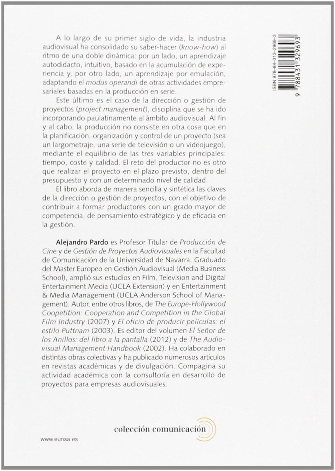 Fundamentos De Producción Y Gestión De Proyectos Audiovisuales Comunicación Amazon Es Pardo Alejandro Libros