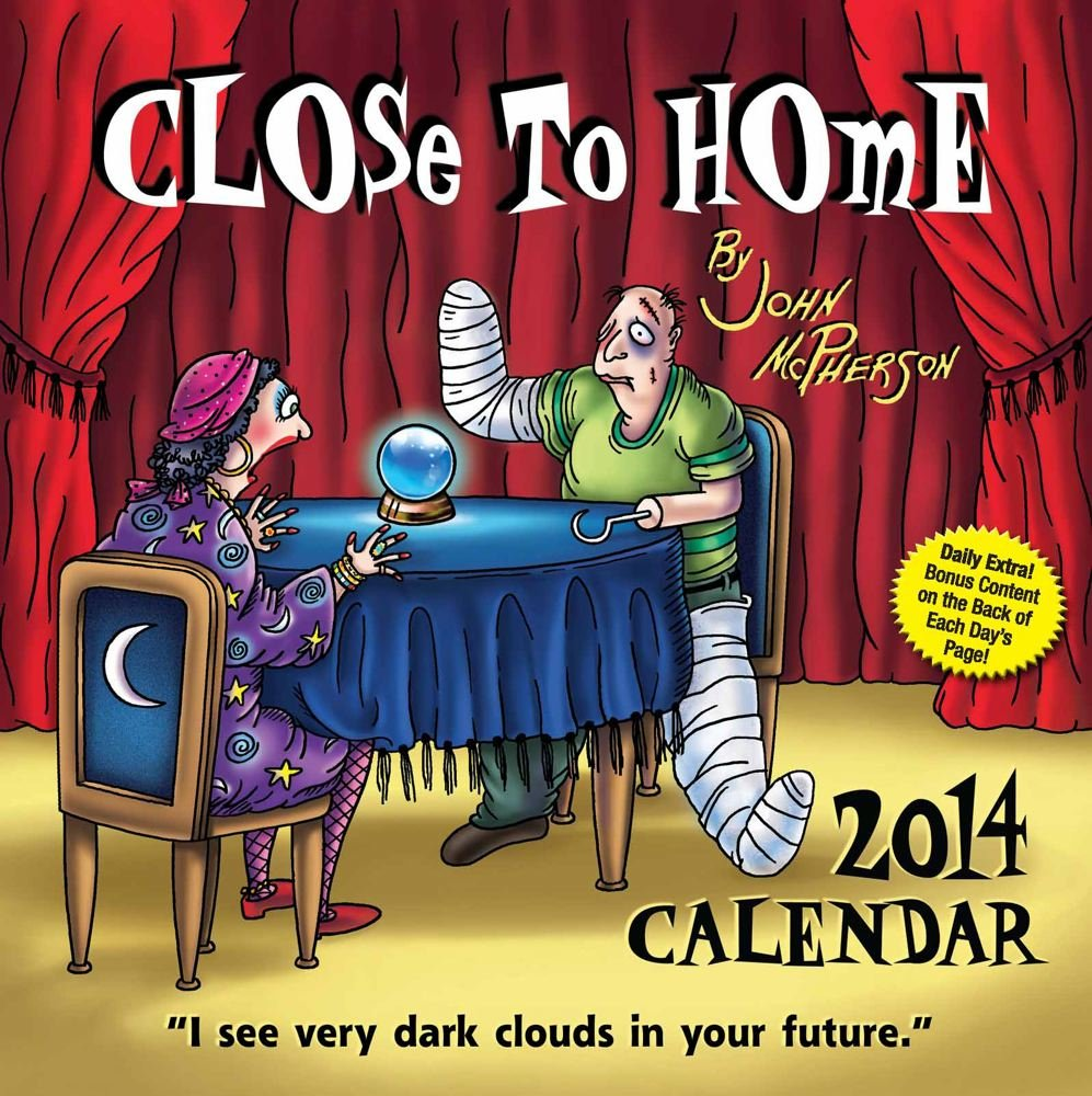 Close to Home 2014 Day-to-Day Calendar