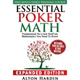 Essential Poker Math, Expanded Edition: Fundamental No-Limit Hold'em Mathematics You Need to Know