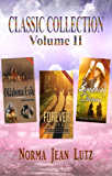 Classic Collection Trilogy Volume II: 3 Stand-Alone Sweet Teen Romances