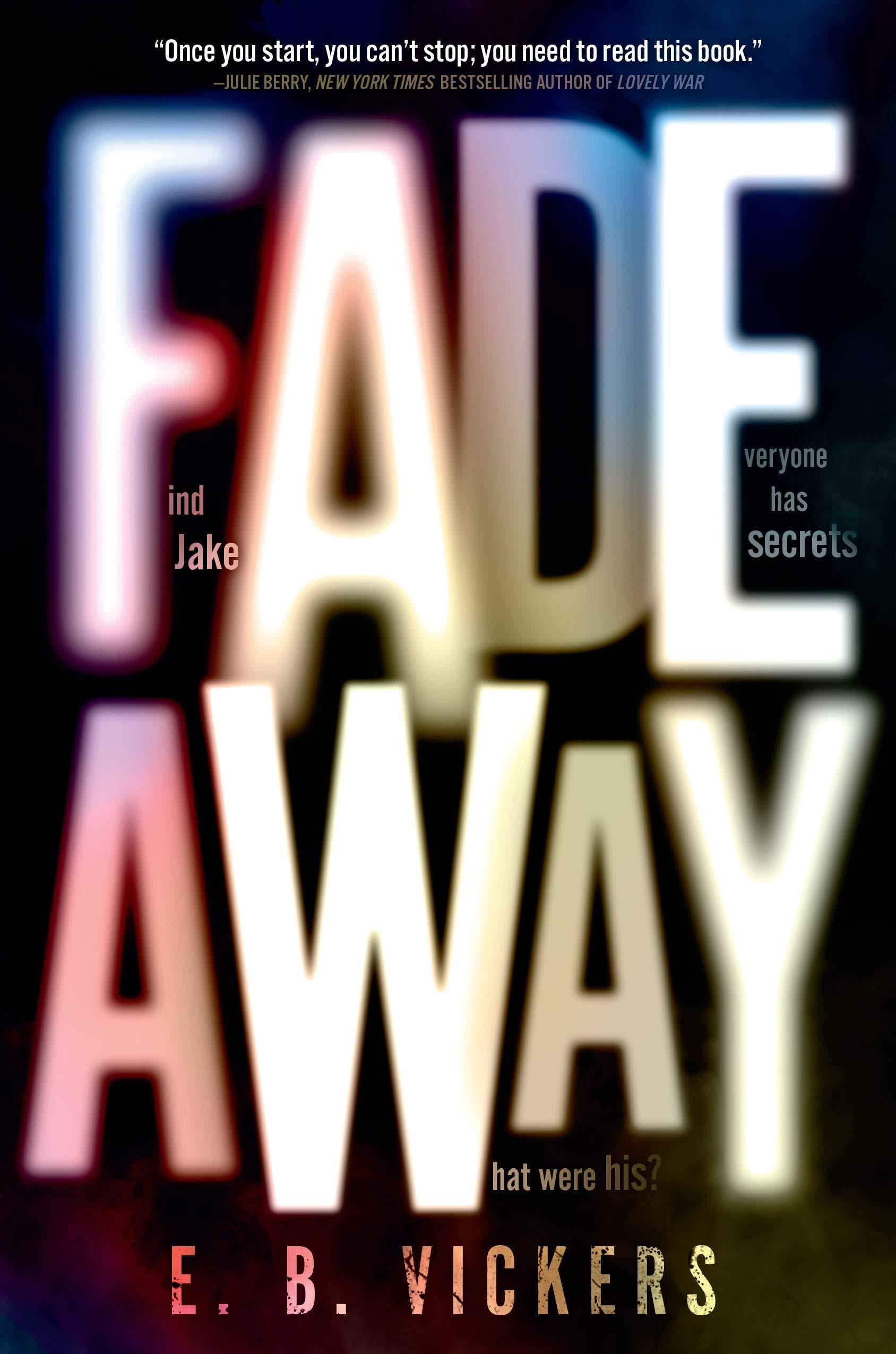 Amazon.com: Fadeaway (9780593180198): Vickers, E. B.: Books
