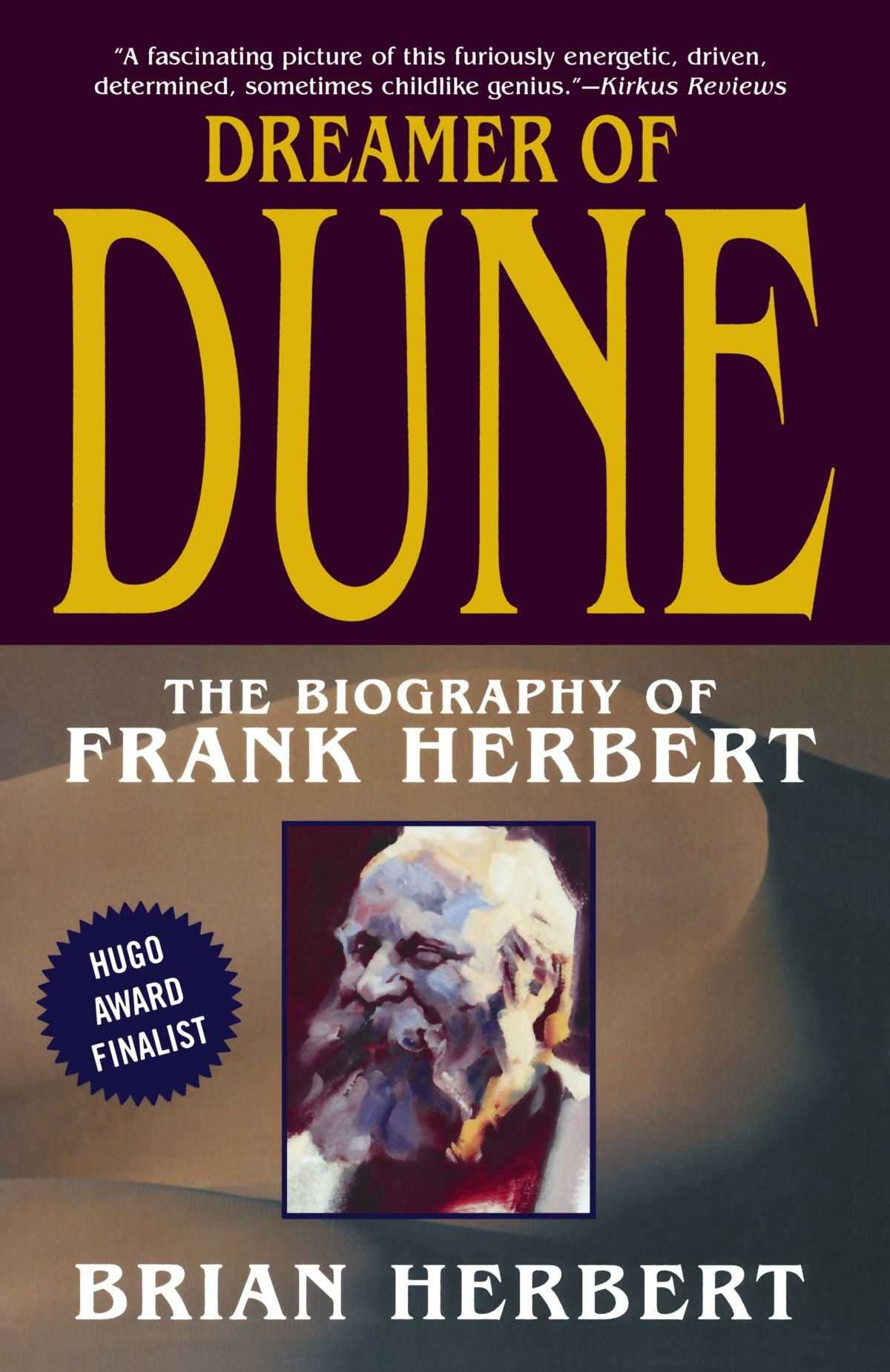 Dreamer of Dune: The Biography of Frank Herbert pdf