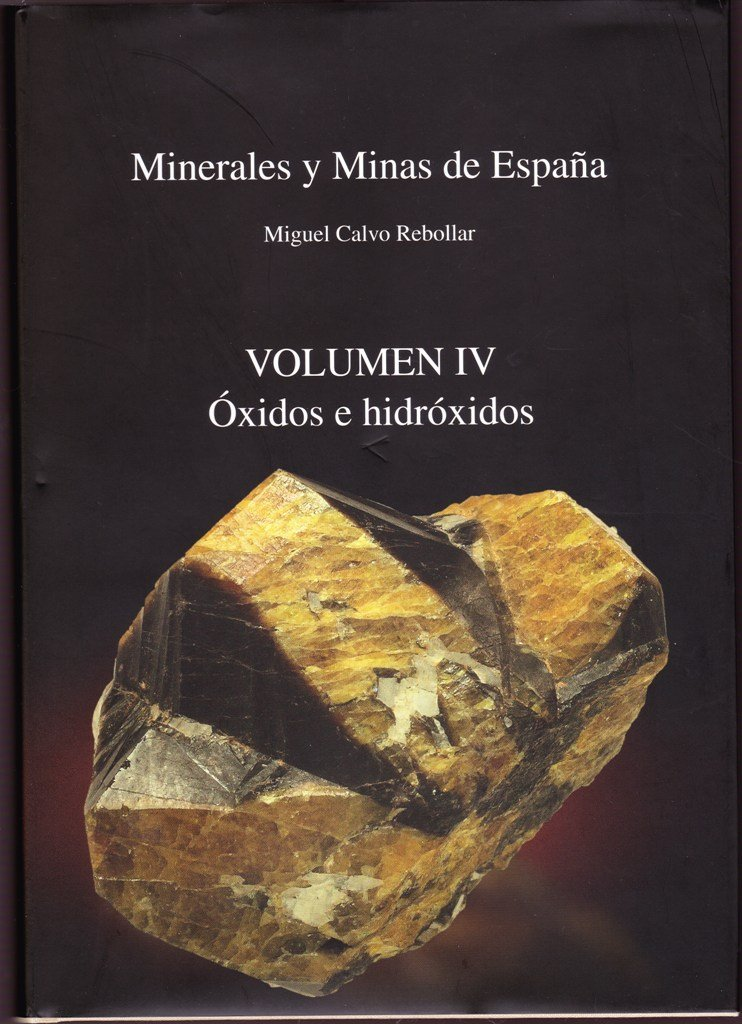 Minerales y minas en España IV - oxidos e hidroxidos: Amazon.es ...