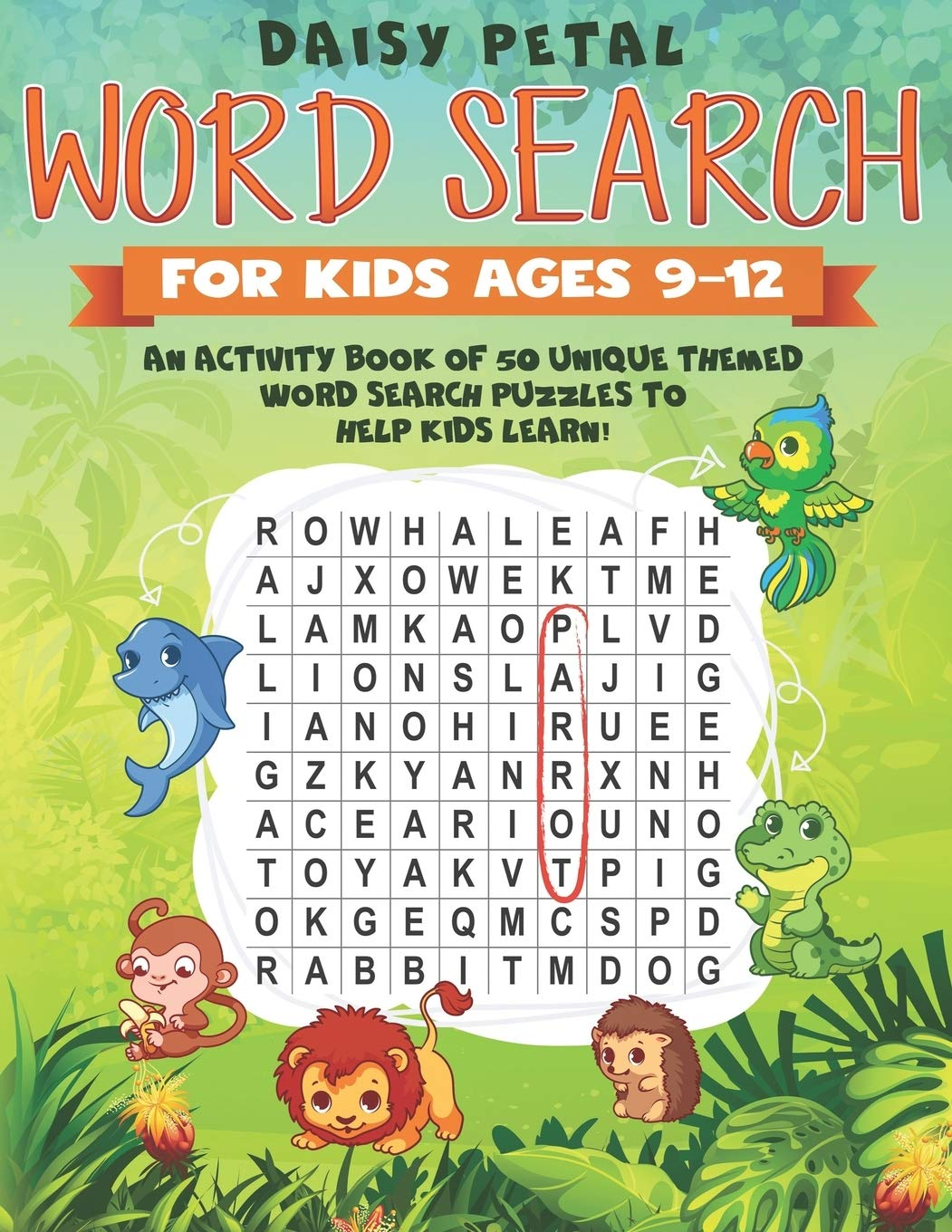 Word Search For Kids Ages 9 12  An Activity Book Of 50 Unique Themed Word Search Puzzles To Help Kids Learn
