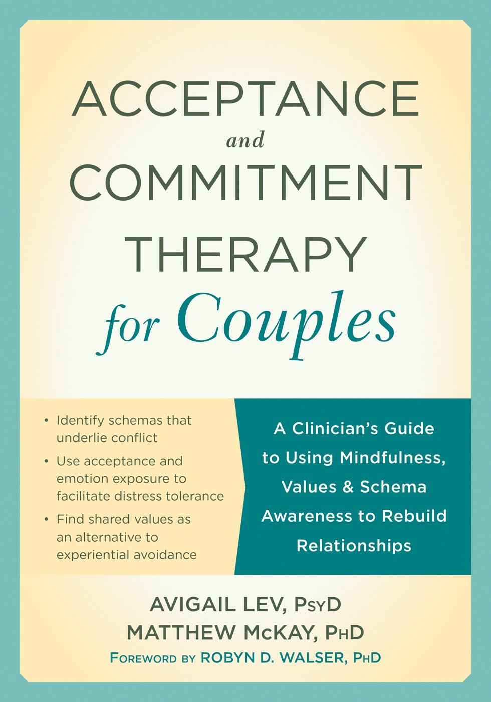 Amazon acceptance and commitment therapy for couples a amazon acceptance and commitment therapy for couples a clinicians guide to using mindfulness values and schema awareness to rebuild relationships biocorpaavc
