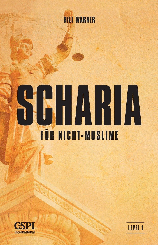 Read Online Scharia für Nicht-Muslime (German Edition) PDF