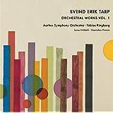Svend Erik Tarp: Orchestral Works, Vol. 1 [Aarhus Symphony Orchestra; Lena Kildahl; Stanislav Pronin; Tobias Ringborg] [Da Capo: 6.220668]