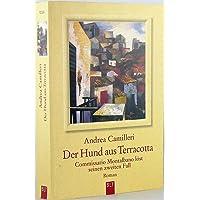 Der Hund aus Terracotta : Comissario Montalbano löst seinen zweiten Fall.