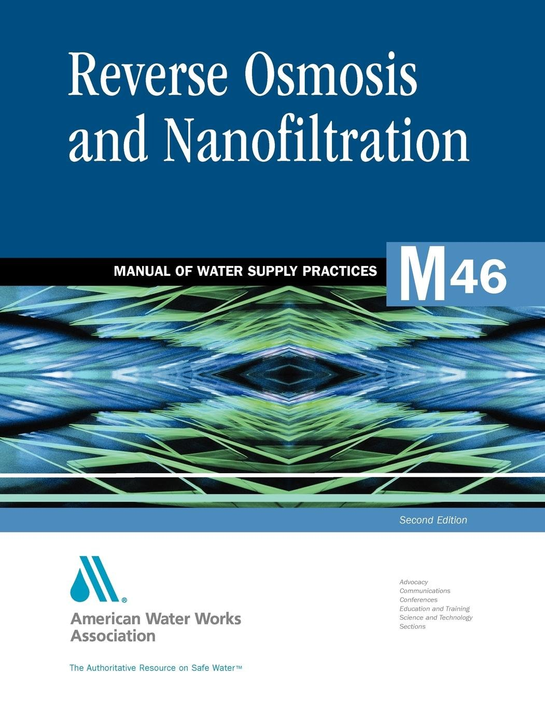 Reverse Osmosis And Nanofiltration M46 AWWA Manual Of