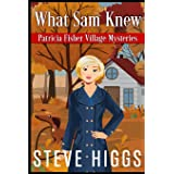What Sam Knew (Patricia Fisher Mystery Adventures)