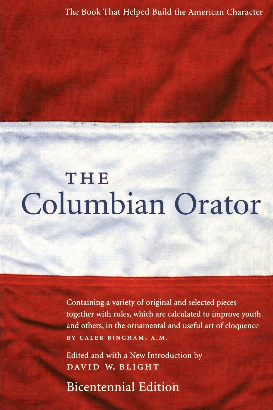 The Columbian Orator: Amazon co uk: David W  Blight