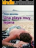 Una playa muy lejana (Trilogía del amor oscuro nº 1)