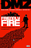 DMZ Vol 4: Friendly Fire