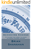 Achieving Change