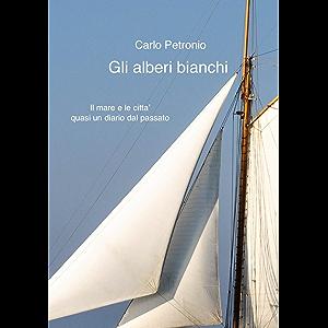 Gli alberi bianchi (Italian Edition)