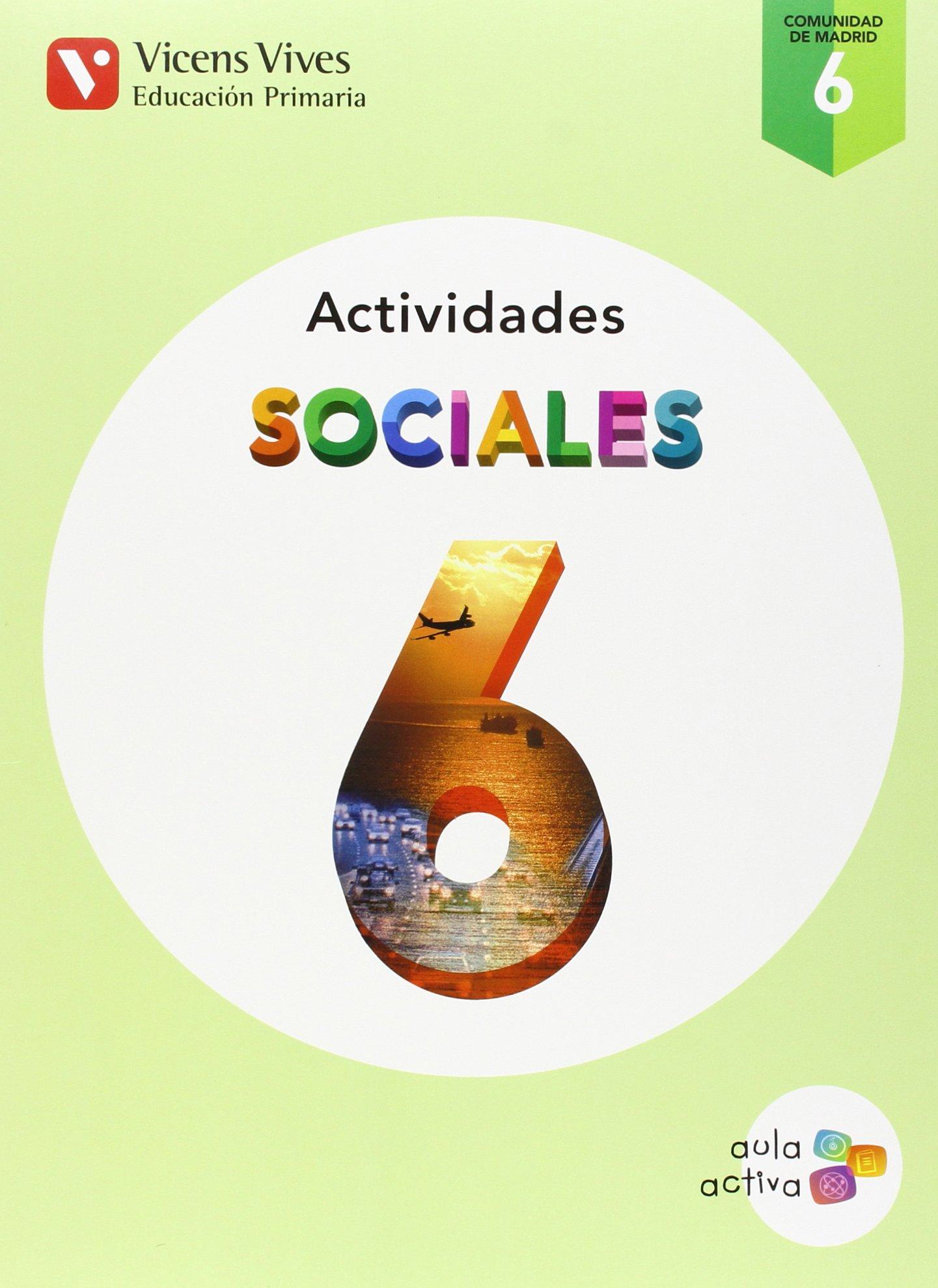 SOCIALES 6 MADRID ACTIVIDADES AULA ACTIVA : 000001 - 9788468229720 ...