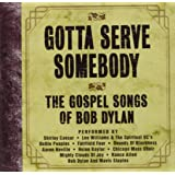 Gotta Serve Somebody:Gospel So