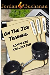 On-the-Job Training: Complete Collection Kindle Edition