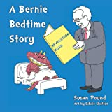 Revolution Road: A Bernie Bedtime Story