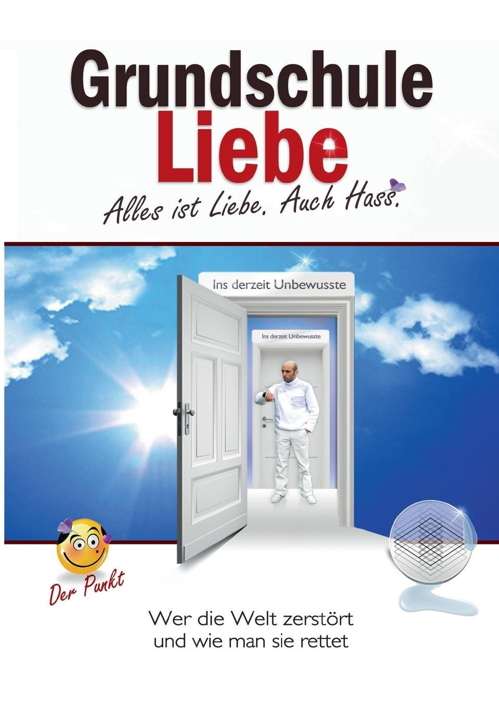 Grundschule Liebe (German Edition) pdf