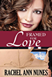 Framed For Love: (Deal for Love, Book 2) (Love Series) (English Edition)