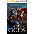 Land of Gods: A Military Fantasy (Falls of Redemption Book 1)
