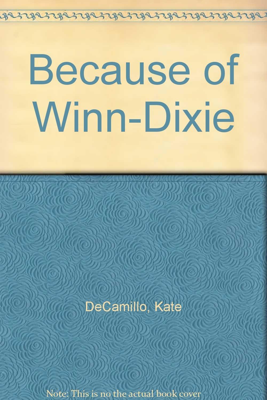 Because of Winn-Dixie ebook