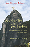 Spirituality of the Beatitudes: Matthew's Vision for the Church in an Unjust World