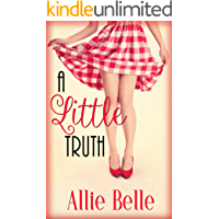 A Little Truth: A Rawhide Ranch Crossover Story (A Little Life Book 1)