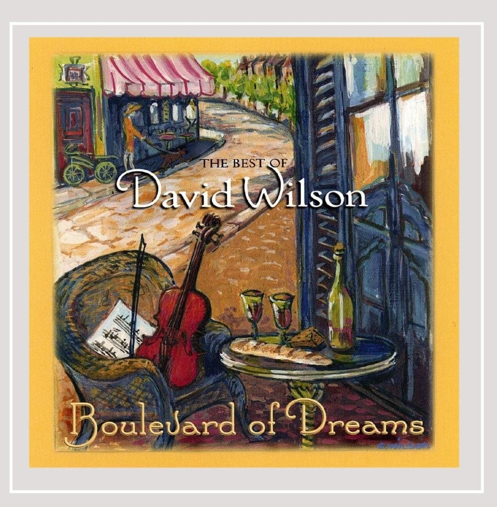 CD : David Wilson - Boulevard Of Dreams: The Best Of David Wilson (CD)