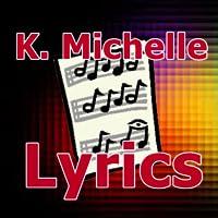 Lyrics for K. Michelle