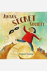 Anya's Secret Society Kindle Edition