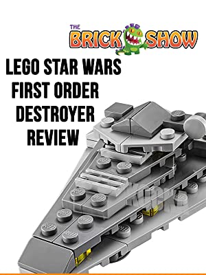 Amazon.com: Review: Lego Star Wars First Order Destroyer Review: Stephen Forthofer